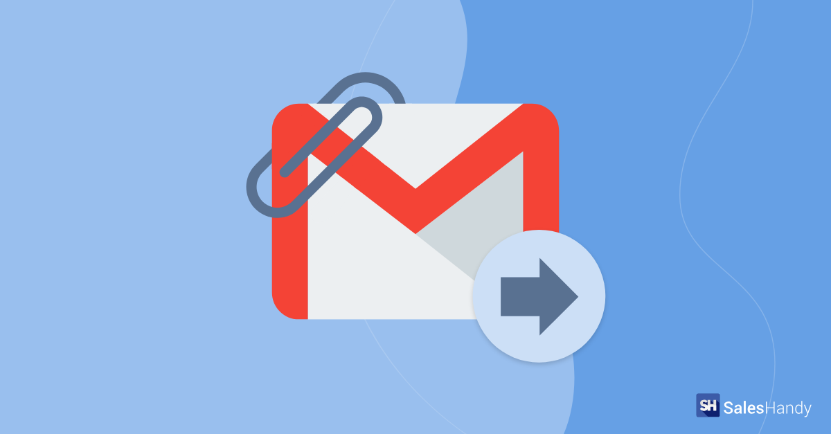 How to forward with attachments in Gmail