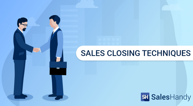 Sales Closing Techniques