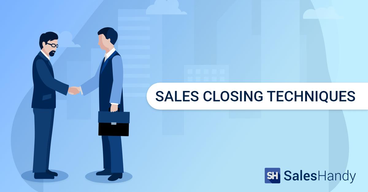 Sales Closing Techniques