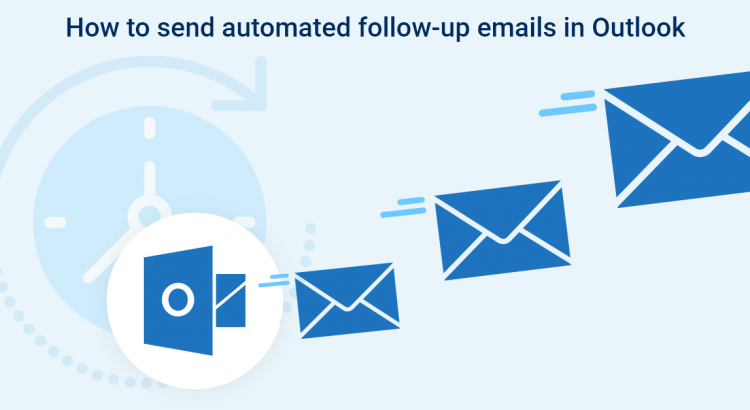 How to Send Automatic Emails in Outlook