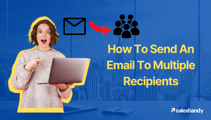 How To Send An Email To Multiple Recipients (1)