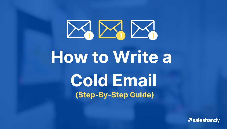 How to Write a Cold Email